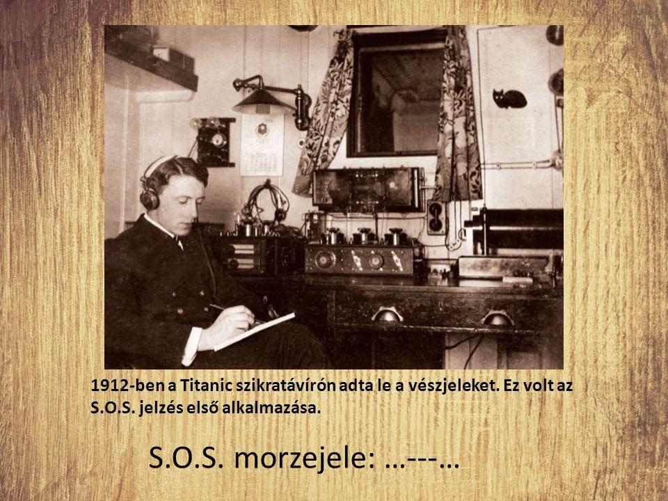 1912-ben a Titanic szikratávírón adta le a vészjeleket. Ez volt az S.O.S. jelzés első alkalmazása.