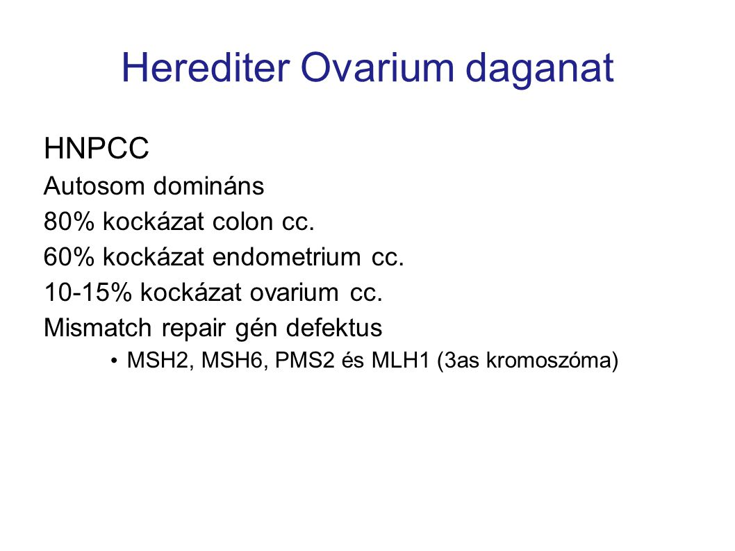 Herediter Ovarium daganat