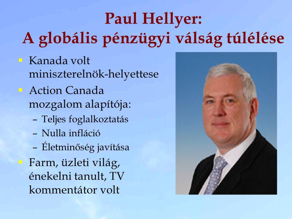 Paul Hellyer: A globális pénzügyi válság túlélése