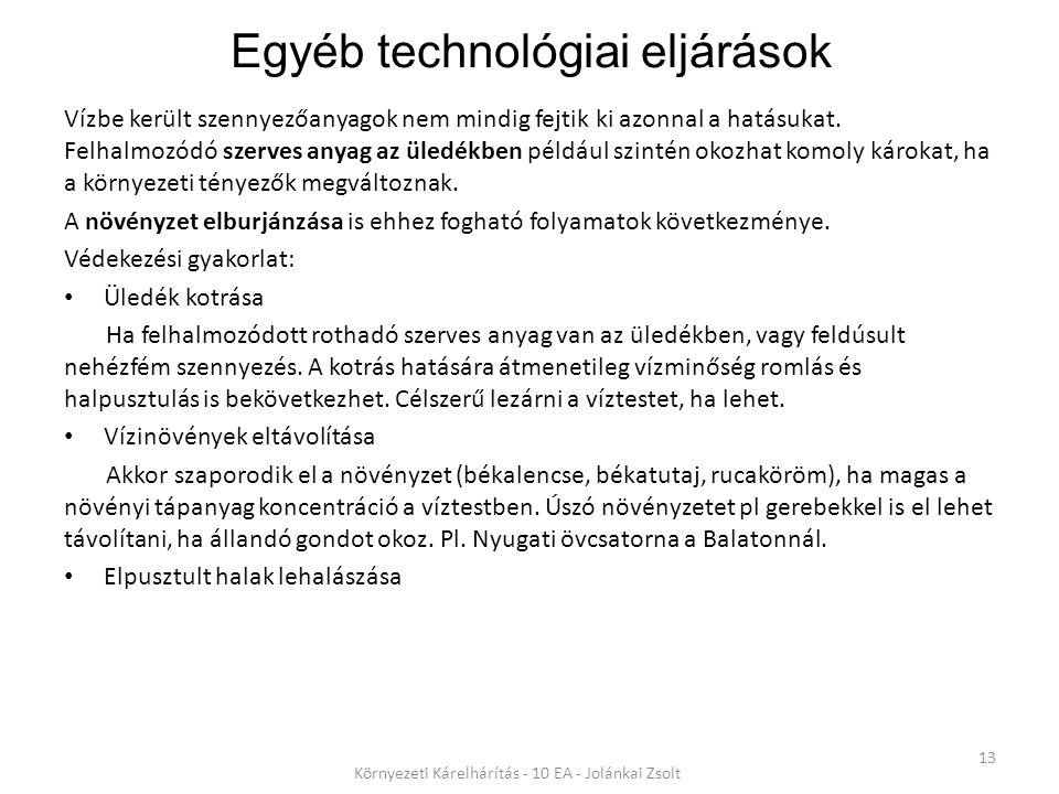 Egyéb technológiai eljárások