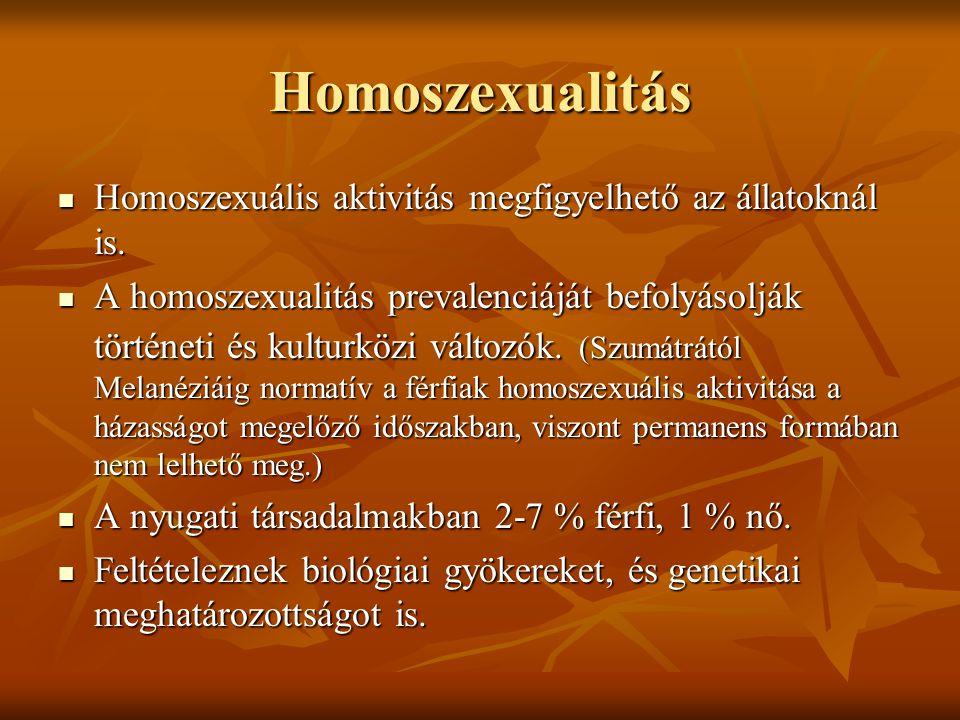 Homoszexualitás Homoszexuális aktivitás megfigyelhető az állatoknál is.