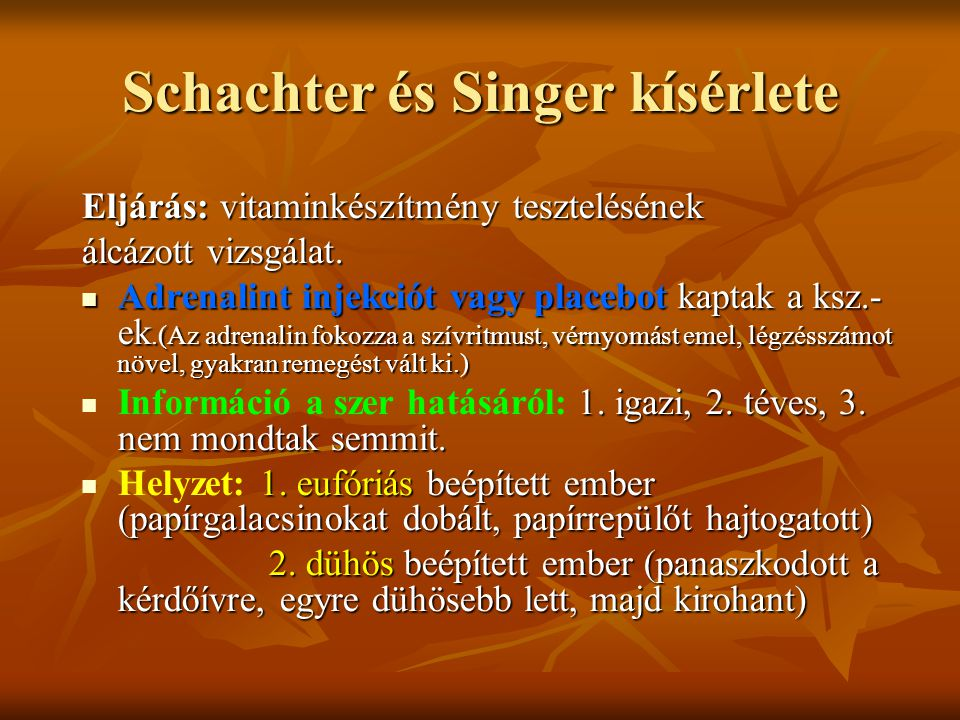 Schachter és Singer kísérlete