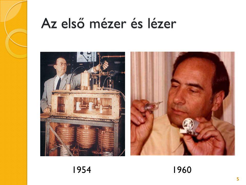 Az első mézer és lézer 1954 1960