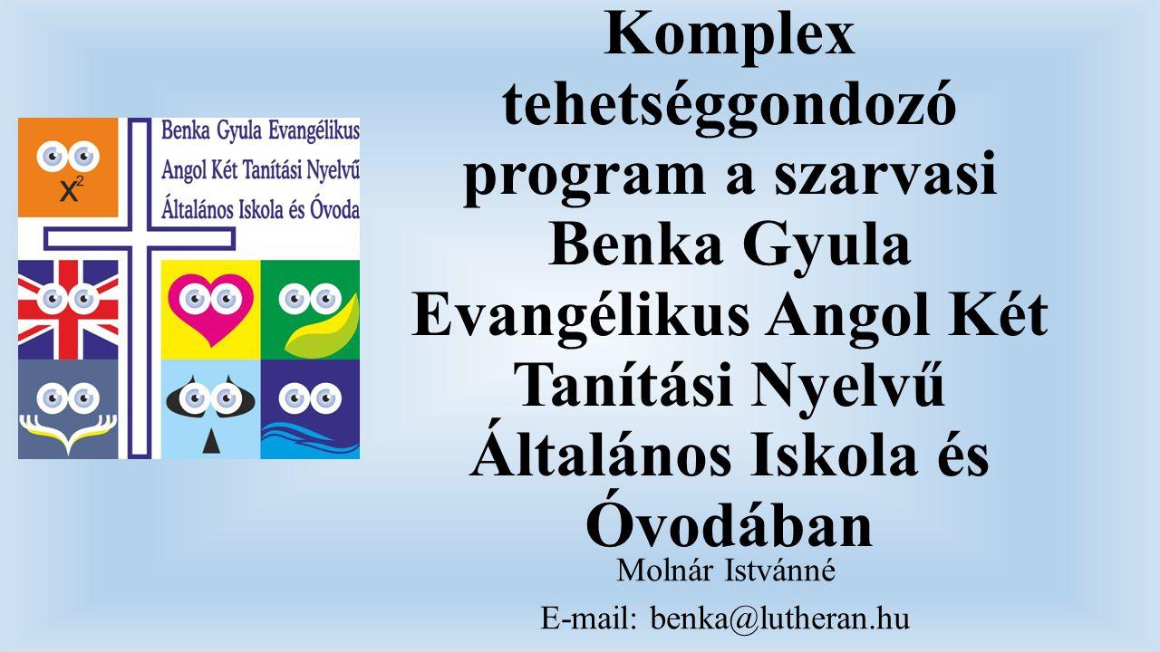 Molnár Istvánné E-mail: benka@lutheran.hu