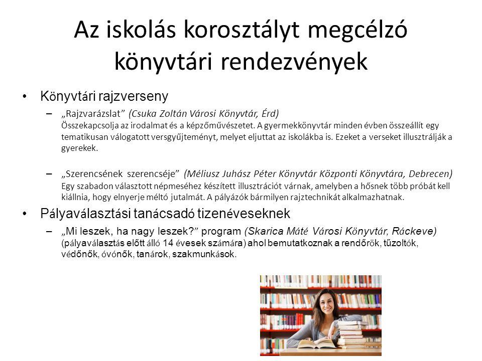 Az iskolás korosztályt megcélzó könyvtári rendezvények