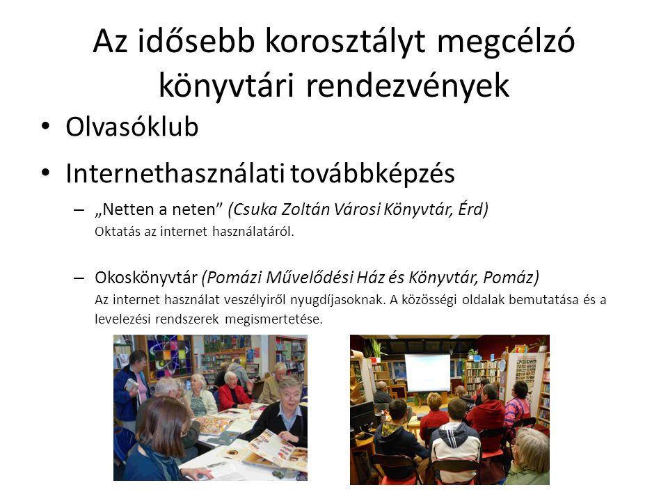 Az idősebb korosztályt megcélzó könyvtári rendezvények