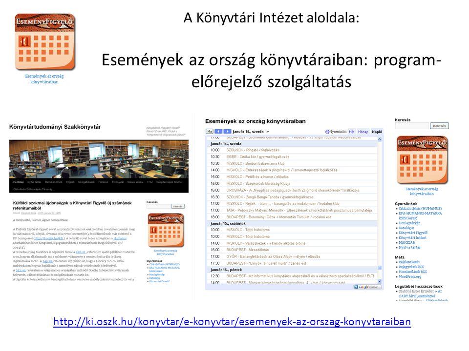 A Könyvtári Intézet aloldala: Események az ország könyvtáraiban: program-előrejelző szolgáltatás