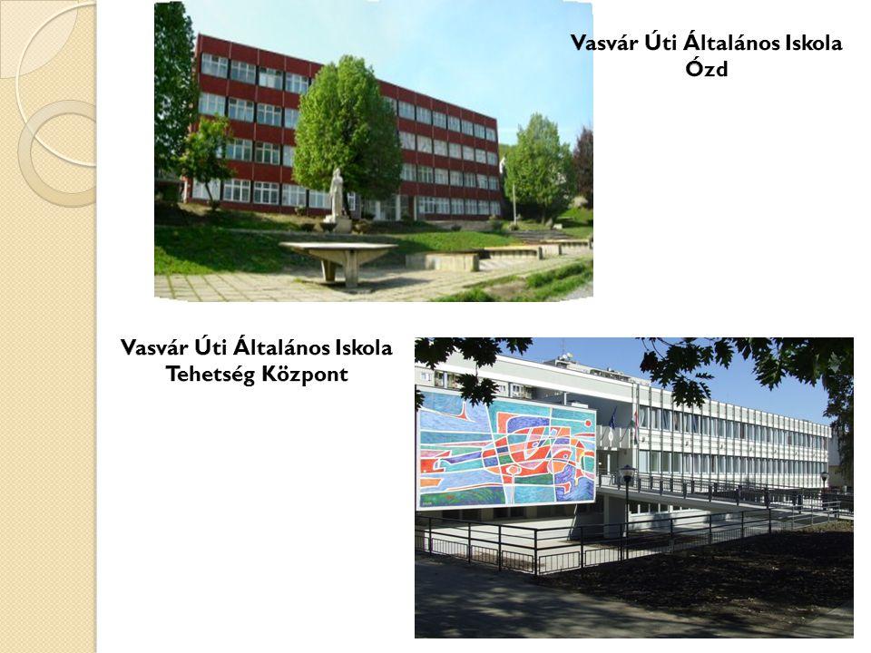 Vasvár Úti Általános Iskola Vasvár Úti Általános Iskola