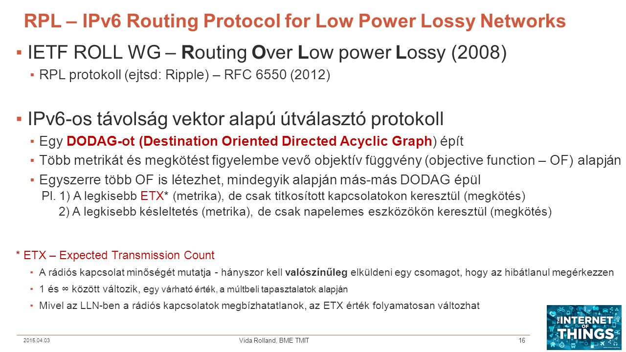 RPL – IPv6 Routing Protocol for Low Power Lossy Networks