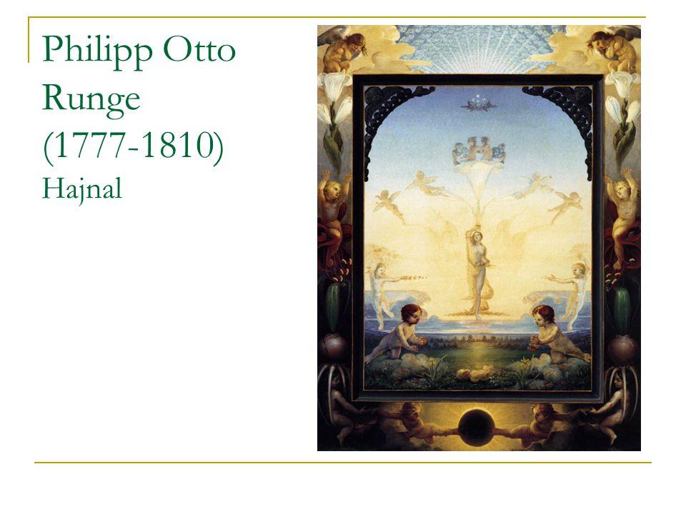 Philipp Otto Runge (1777-1810) Hajnal