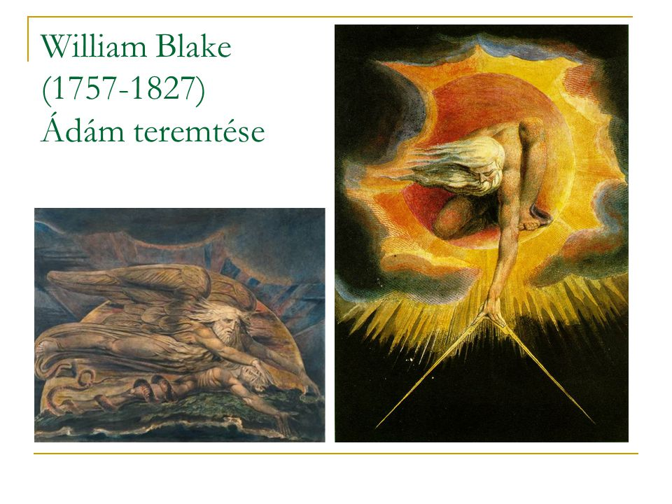 William Blake (1757-1827) Ádám teremtése