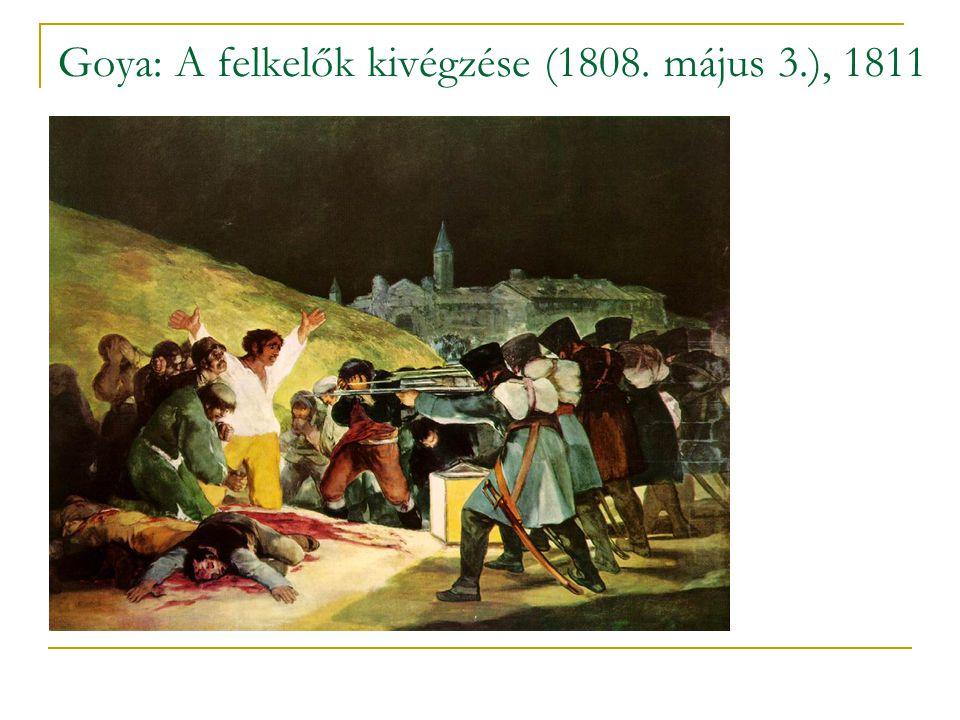 Goya: A felkelők kivégzése (1808. május 3.), 1811