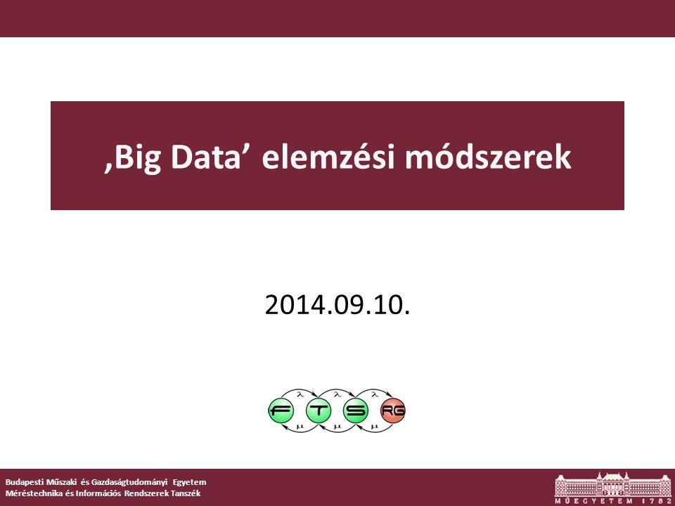 'Big Data' elemzési módszerek