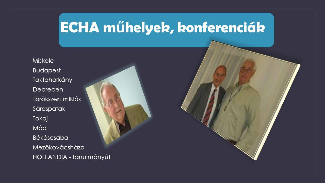 ECHA műhelyek, konferenciák