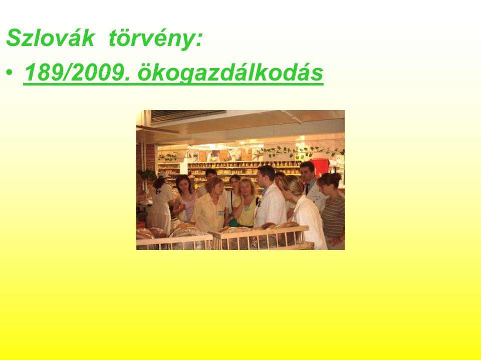 Szlovák törvény: 189/2009. ökogazdálkodás