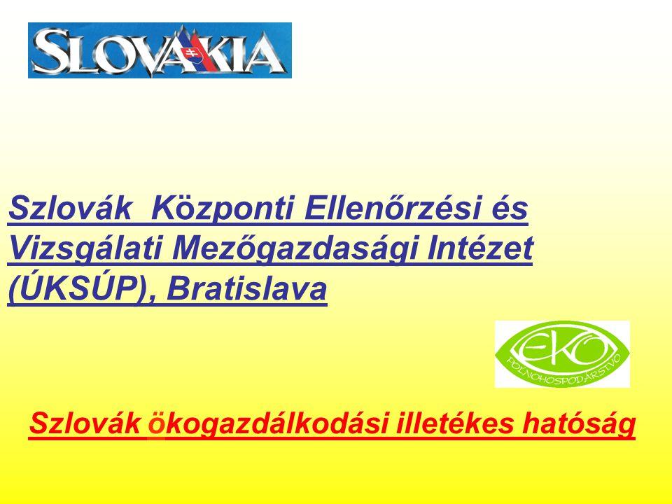 Szlovák ökogazdálkodási illetékes hatóság