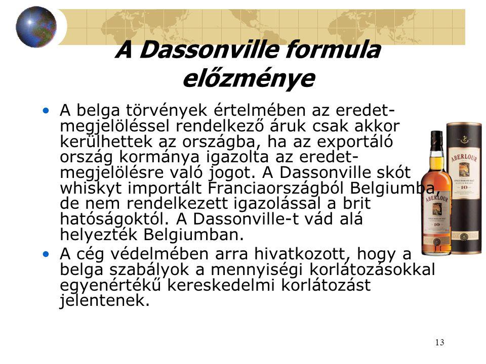 A Dassonville formula előzménye