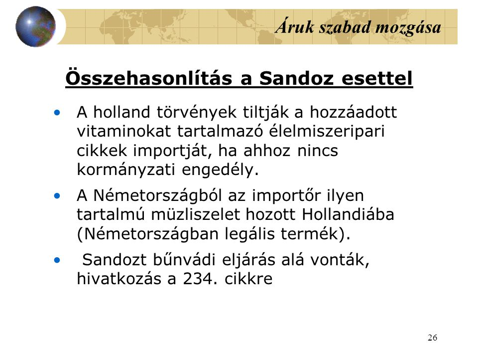 Összehasonlítás a Sandoz esettel