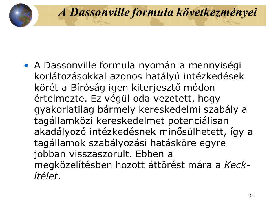 A Dassonville formula következményei