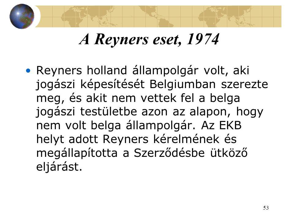 A Reyners eset, 1974