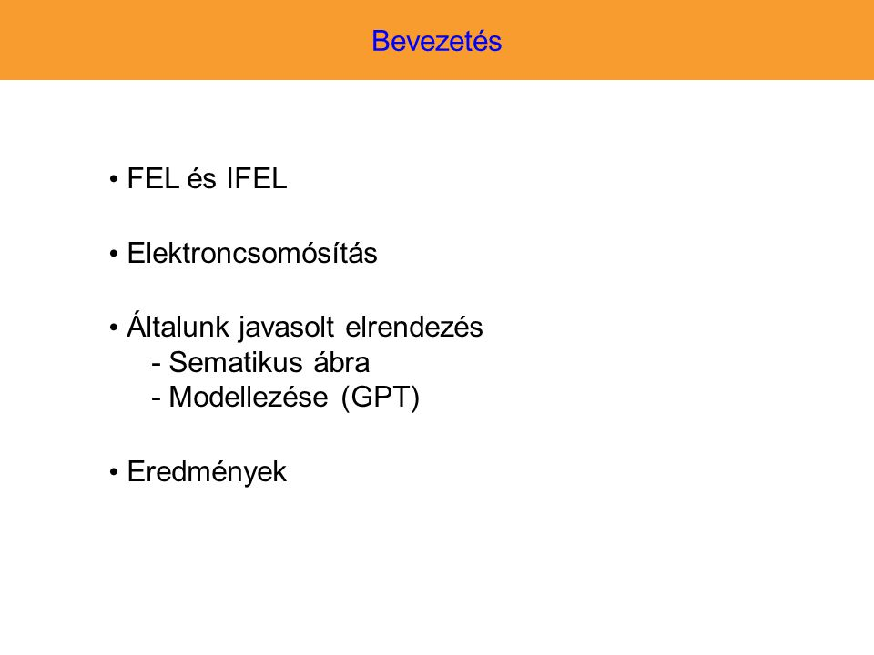 Általunk javasolt elrendezés - Sematikus ábra - Modellezése (GPT)