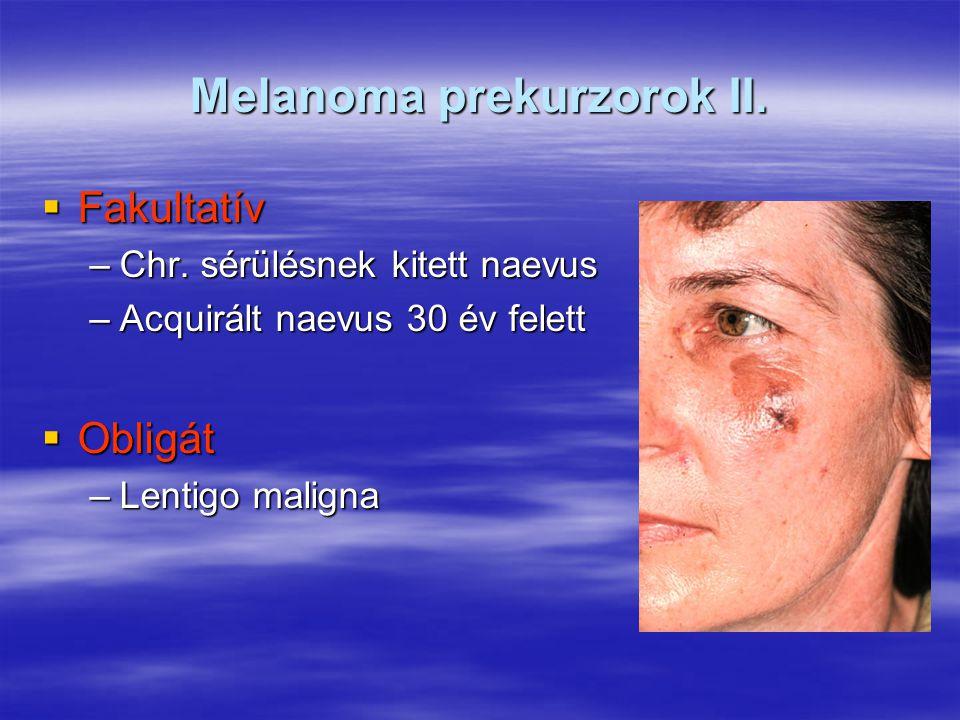 Melanoma prekurzorok II.