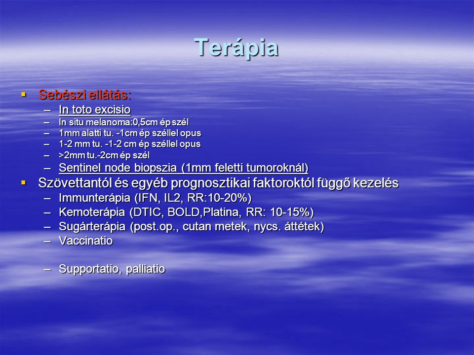 Terápia Sebészi ellátás: