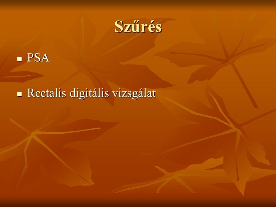 Szűrés PSA Rectalis digitális vizsgálat