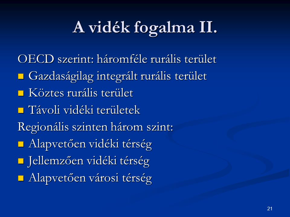 A vidék fogalma II. OECD szerint: háromféle rurális terület