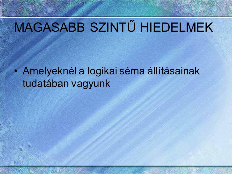 MAGASABB SZINTŰ HIEDELMEK