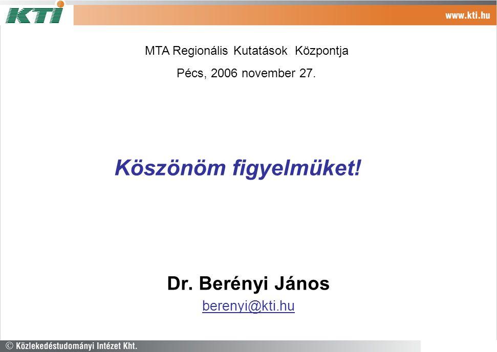 Dr. Berényi János berenyi@kti.hu