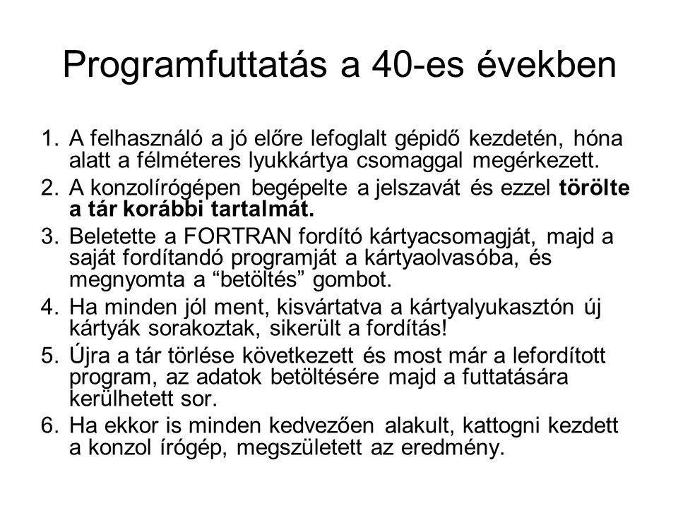 Programfuttatás a 40-es években
