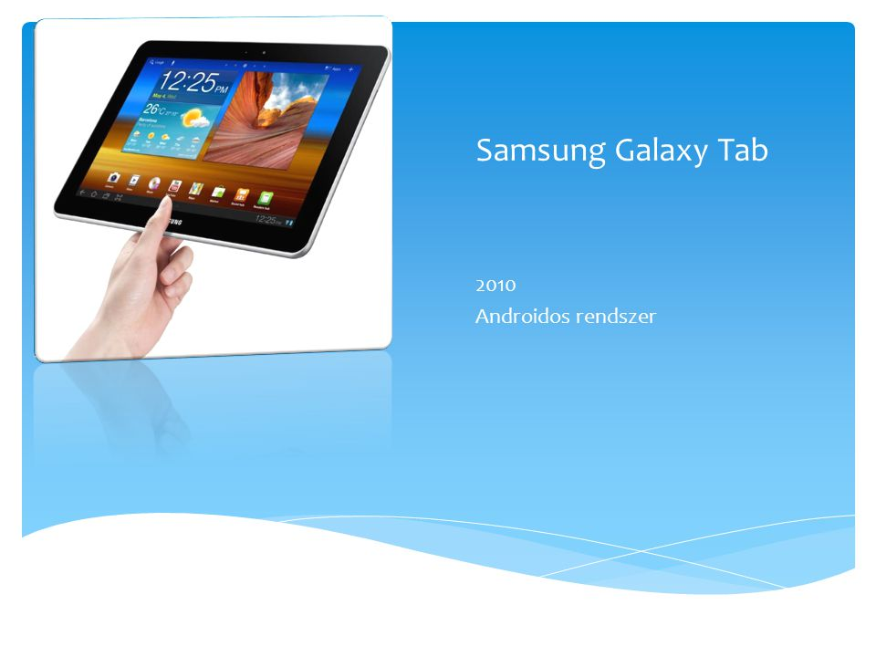 Samsung Galaxy Tab 2010 Androidos rendszer