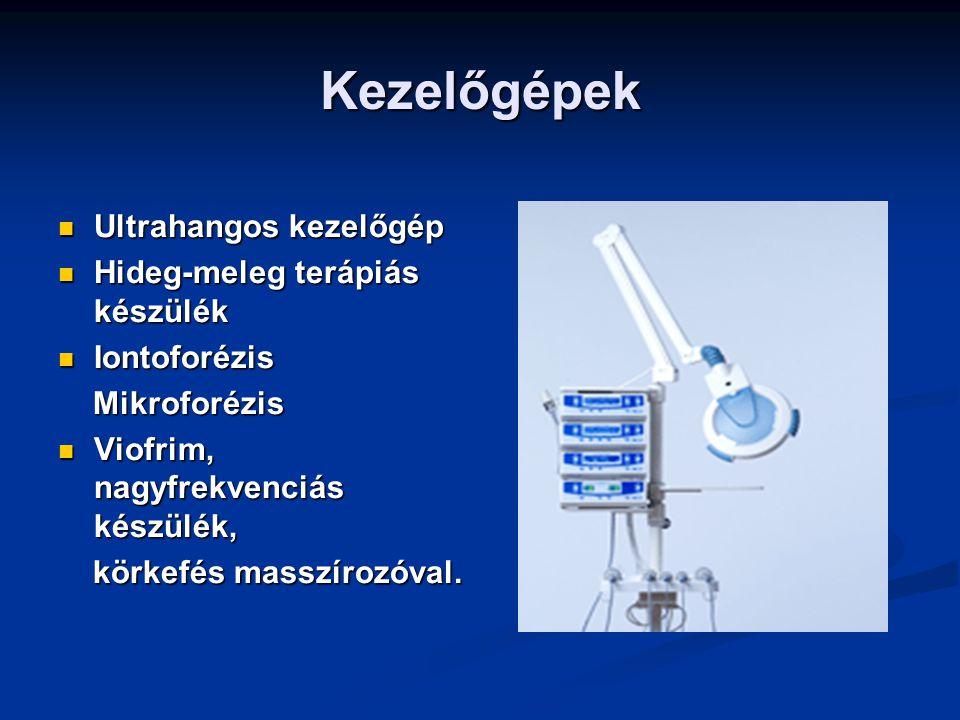 Kezelőgépek Ultrahangos kezelőgép Hideg-meleg terápiás készülék