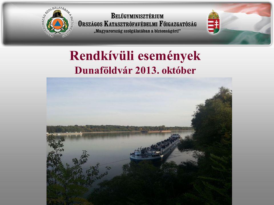 Rendkívüli események Dunaföldvár 2013. október