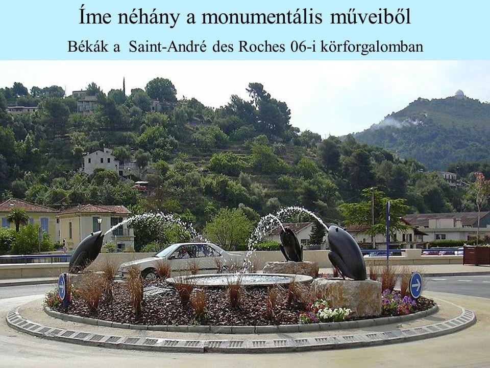 Íme néhány a monumentális műveiből