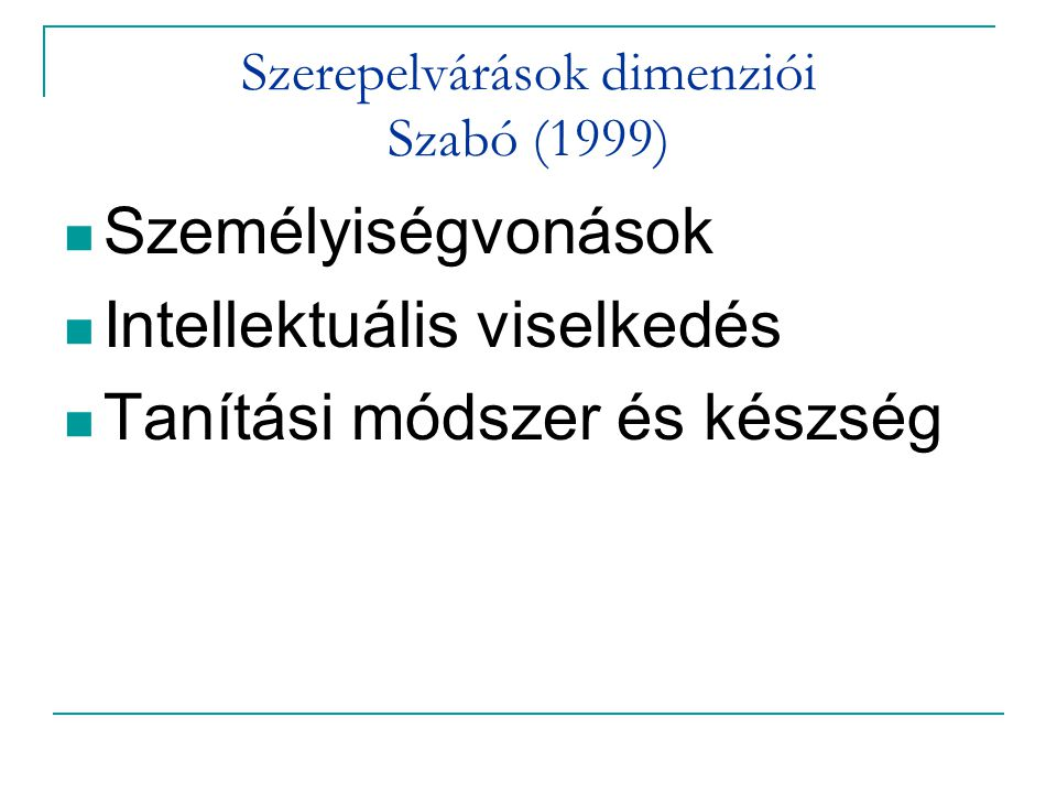 Szerepelvárások dimenziói Szabó (1999)