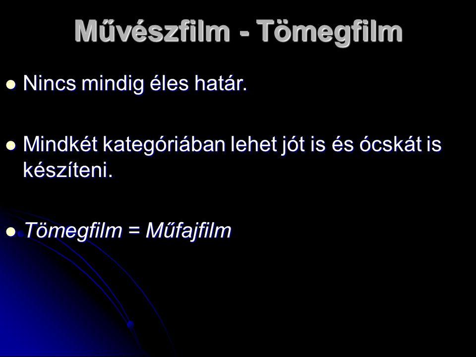 Művészfilm - Tömegfilm