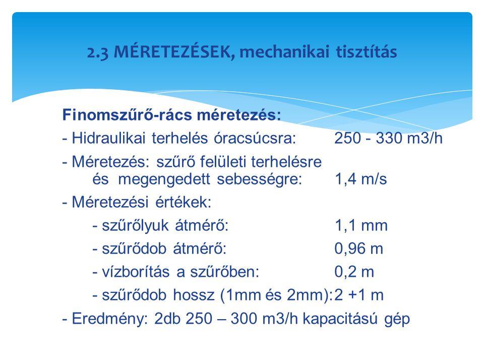 2.3 MÉRETEZÉSEK, mechanikai tisztítás