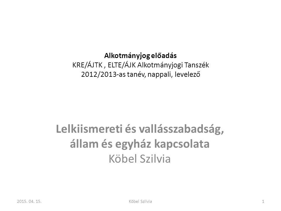 Alkotmányjog előadás KRE/ÁJTK , ELTE/ÁJK Alkotmányjogi Tanszék 2012/2013-as tanév, nappali, levelező