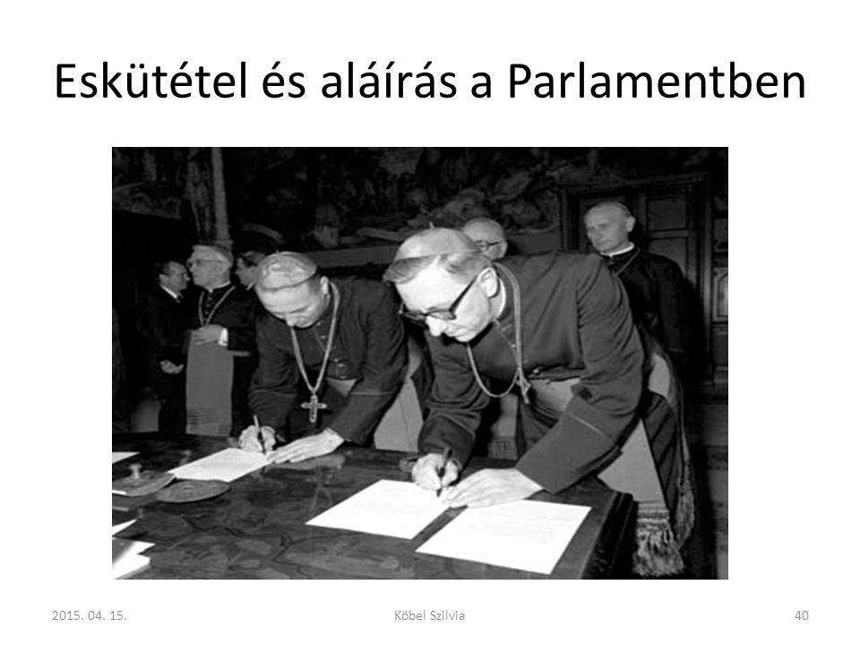 Eskütétel és aláírás a Parlamentben
