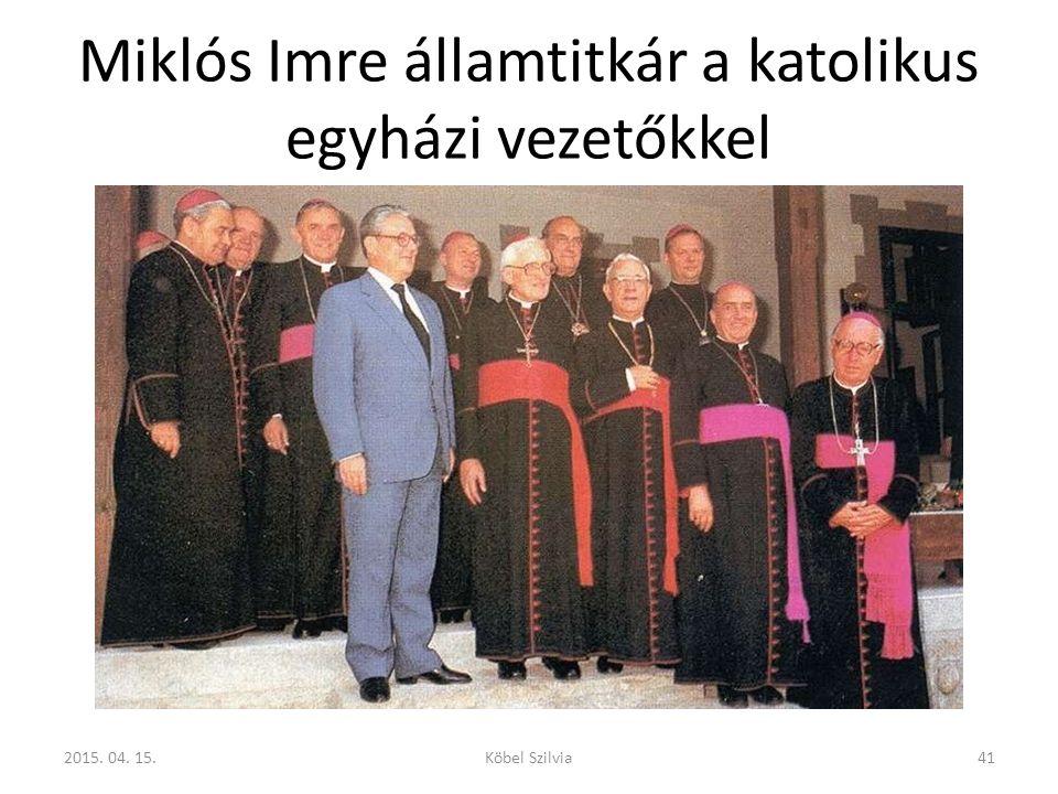 Miklós Imre államtitkár a katolikus egyházi vezetőkkel