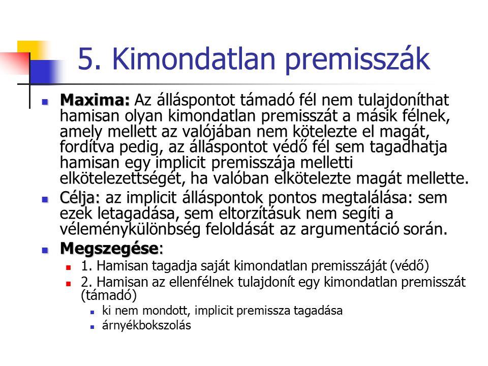 5. Kimondatlan premisszák