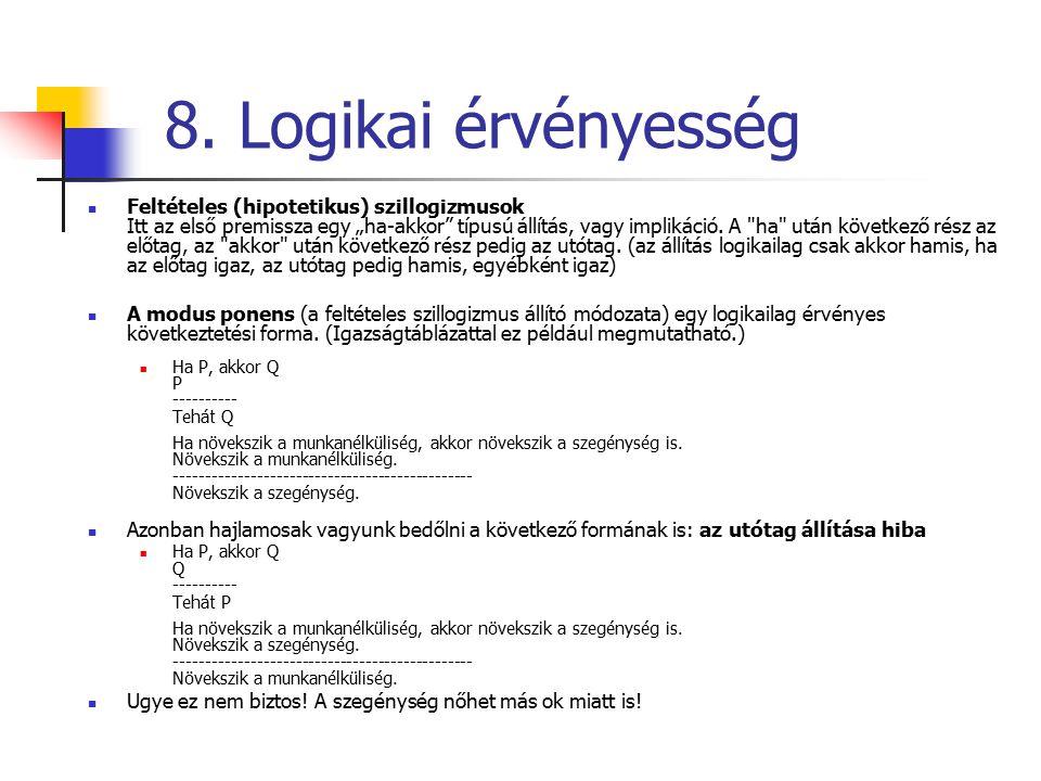 8. Logikai érvényesség