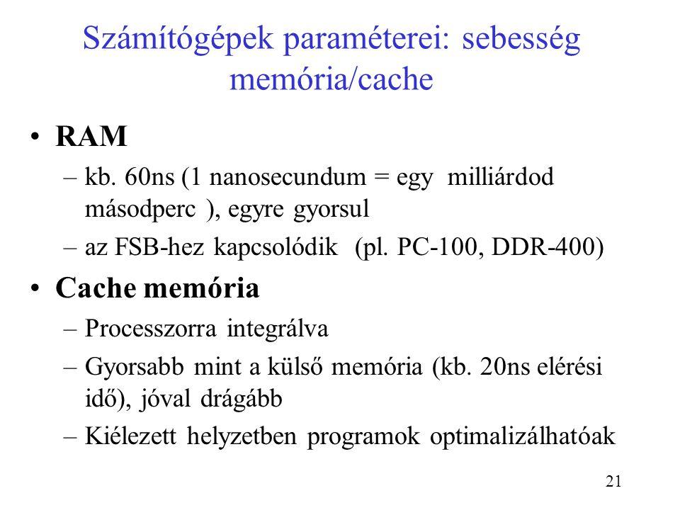 Számítógépek paraméterei: sebesség memória/cache