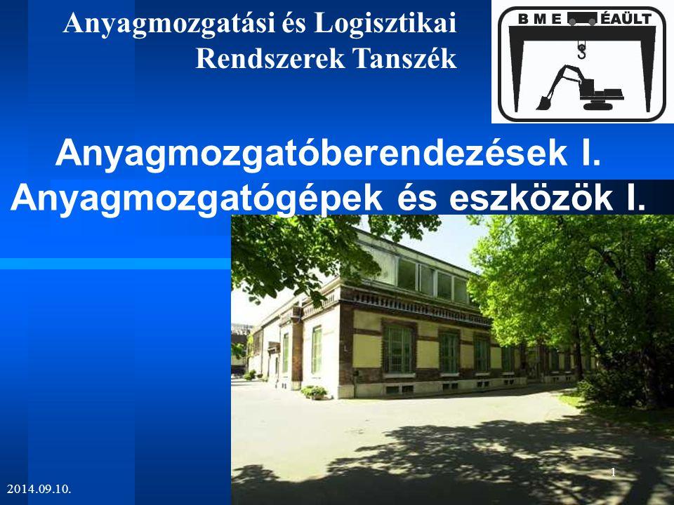 Anyagmozgatóberendezések I. Anyagmozgatógépek és eszközök I.
