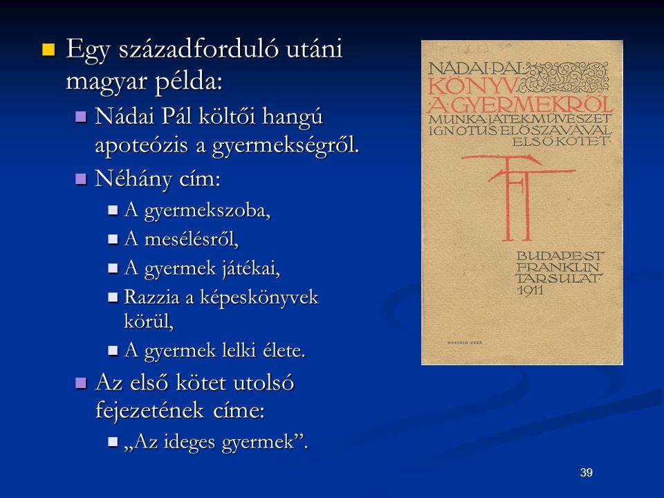 Egy századforduló utáni magyar példa: