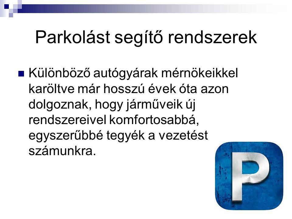 Parkolást segítő rendszerek