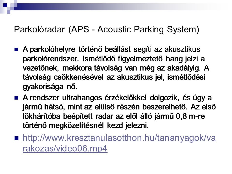 Parkolóradar (APS - Acoustic Parking System)