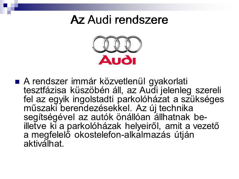 Az Audi rendszere Az Audi rendszere Az Audi rendszere